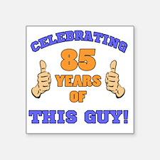 "Celebrating 85th Birthday F Square Sticker 3"" x 3"""