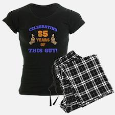 Celebrating 85th Birthday Fo Pajamas
