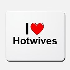 Hotwives Mousepad