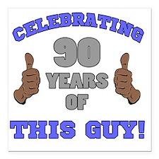 "Celebrating 90th Birthda Square Car Magnet 3"" x 3"""