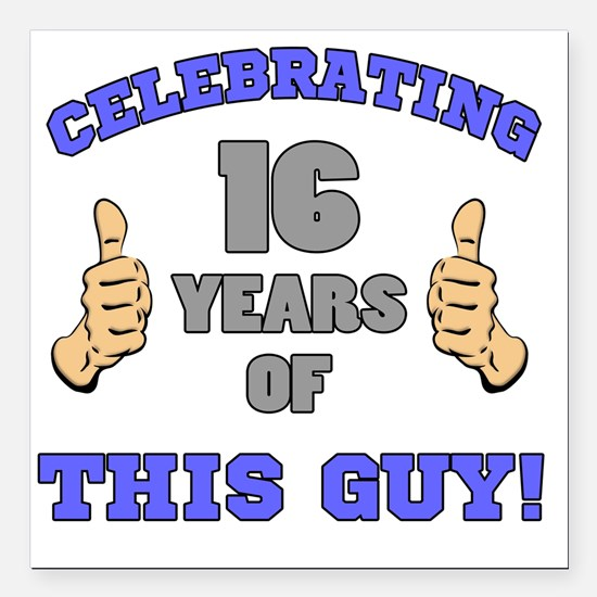 "Celebrating 16th Birthda Square Car Magnet 3"" x 3"""