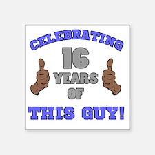 "Celebrating 16th Birthday F Square Sticker 3"" x 3"""