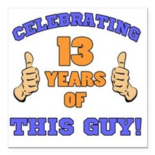 "Celebrating 13th Birthda Square Car Magnet 3"" x 3"""