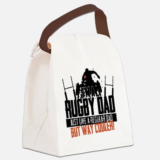 I'm A Rugby Dad, Just Like A Regu Canvas Lunch Bag