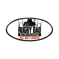 I'm A Rugby Dad, Just Like A Regular Dad But Patch