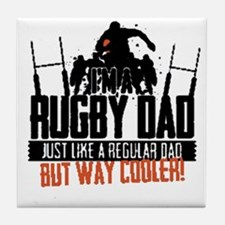 I'm A Rugby Dad, Just Like A Regular Tile Coaster