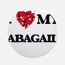 I love my Abagail Ornament (Round)