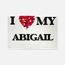 I love my Abigail Magnets