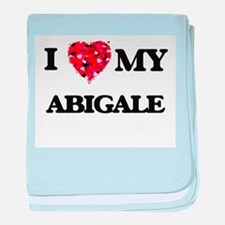 I love my Abigale baby blanket