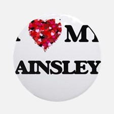 I love my Ainsley Ornament (Round)