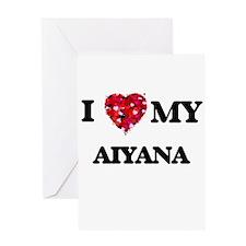 I love my Aiyana Greeting Cards