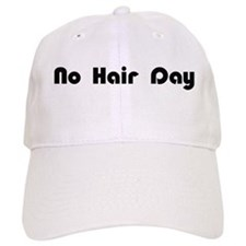 No Hair Day Baseball Cap