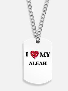 I love my Aleah Dog Tags