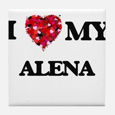 I love my Alena Tile Coaster
