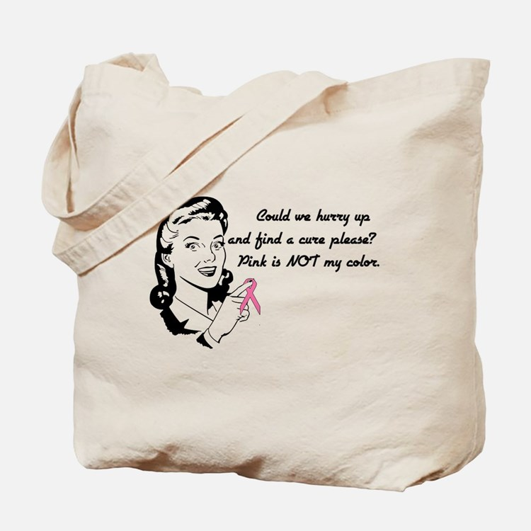 Pink is Not My Color Tote Bag