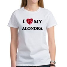 I love my Alondra T-Shirt