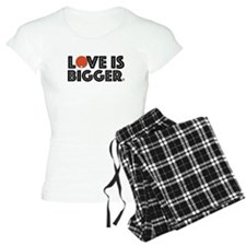 Love is Bigger/Orange Pajamas
