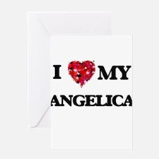 I love my Angelica Greeting Cards
