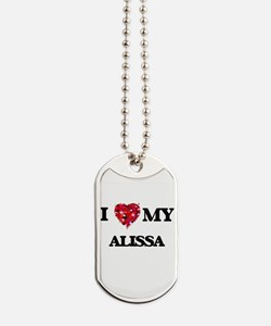 I love my Alissa Dog Tags