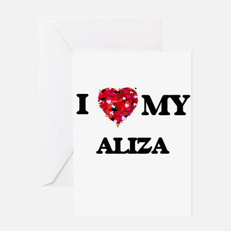 I love my Aliza Greeting Cards