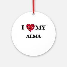 I love my Alma Ornament (Round)