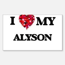 I love my Alyson Decal