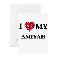 I love my Amiyah Greeting Cards