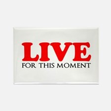 Live This Moment Magnets