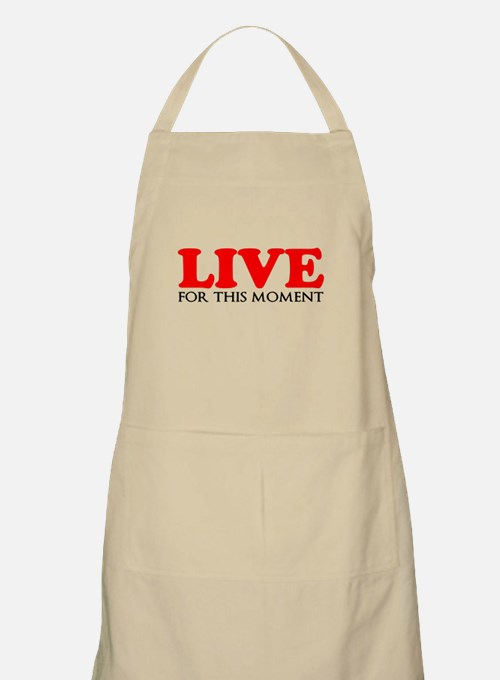 Live This Moment Apron