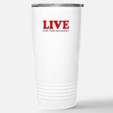 Live This Moment Travel Mug