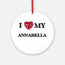 I love my Annabella Ornament (Round)