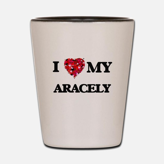 I love my Aracely Shot Glass