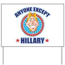 Anti-Hillary Yard Sign