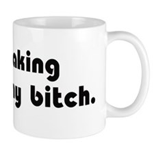 Making Cancer My Bitch Mug