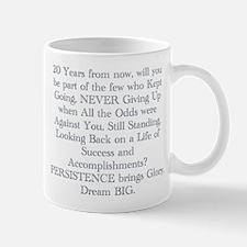 PERSISTENCE Mugs