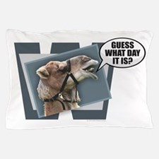 Cute Hump day Pillow Case