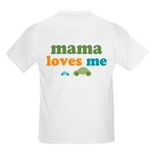 I Love Mama Loves Me Cars T-Shirt