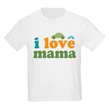 I Love Mama Cars T-Shirt