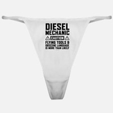 Diesel Mechanic Caution Classic Thong