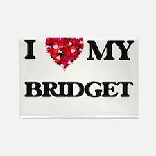 I love my Bridget Magnets