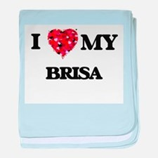 I love my Brisa baby blanket