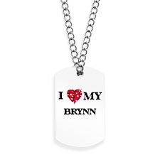 I love my Brynn Dog Tags