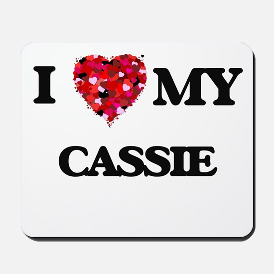 I love my Cassie Mousepad