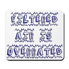 filtered air Mousepad