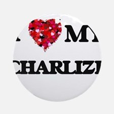 I love my Charlize Ornament (Round)