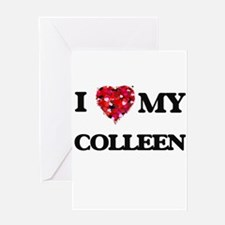 I love my Colleen Greeting Cards