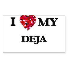 I love my Deja Decal