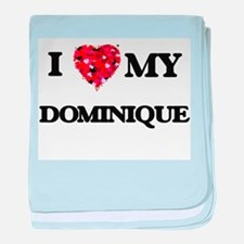I love my Dominique baby blanket