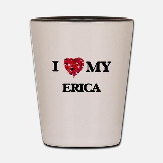 I love my Erica Shot Glass