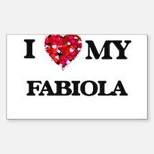 I love my Fabiola Decal